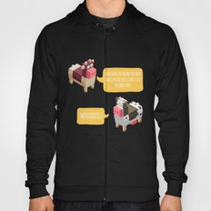 Something In The Way You… Hoody