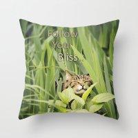 Follow Your Bliss... Throw Pillow