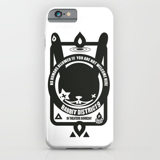 NO HUMANS ALLOWED : RABBIT DISTRICT 9 SIGN iPhone & iPod Case