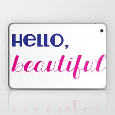hello, beautiful  Laptop & iPad Skin