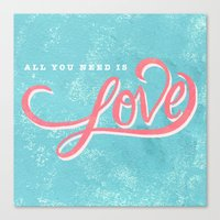 Canvas Print featuring All You Need by Tayler Willcox