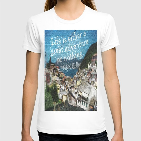 """Life is a Great Adventure."" T-shirt"