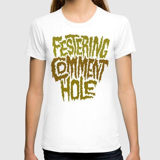 Festering Comment Hole T-shirt