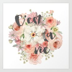 c'est la vie watercolor flowers Art Print