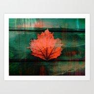 Rusty Red Dried Fall Lea… Art Print
