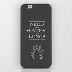 Water in my Lungs iPhone & iPod Skin