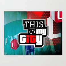 This is MY CITY ♥ Los Santos Canvas Print