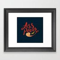 Ass Power Framed Art Print