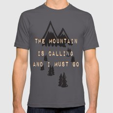 THE MOUNTAIN IS CALLING AND I MUST GO Mens Fitted Tee Asphalt SMALL