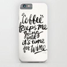 Coffee & Wine – Black Ink Slim Case iPhone 6s