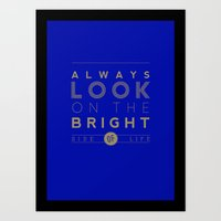 Always Look On The Brigh… Art Print