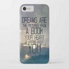 Dreams Art... iPhone 7 Slim Case