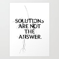 Nixon 02: Solutions Are … Art Print