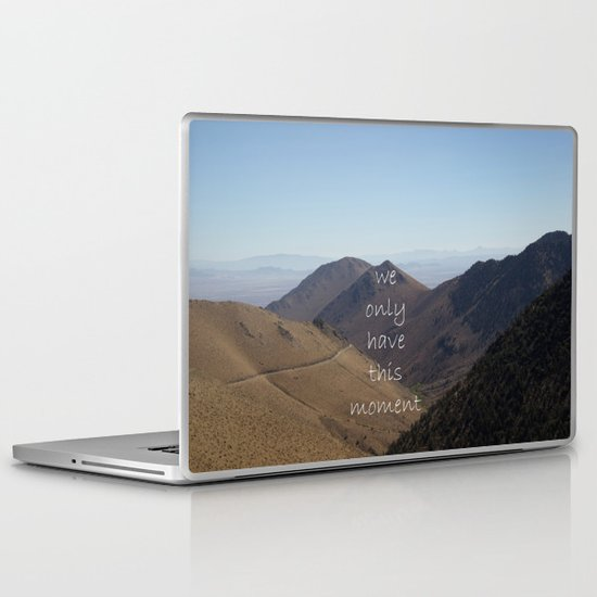 We Only Have This Moment Laptop & iPad Skin