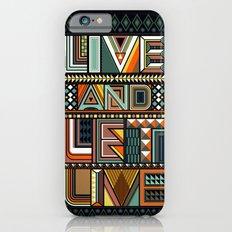 LIVE & LET LIVE Slim Case iPhone 6s