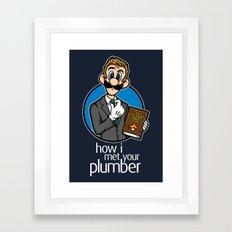 How I Met Your Plumber Framed Art Print