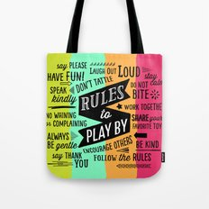 Rules to Play By Tote Bag