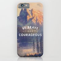 iPhone & iPod Case featuring Be Brave and Courageous by Lay Baby Lay