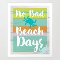 No Bad Beach Days Art Print