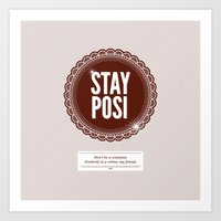 Stay Posi Art Print