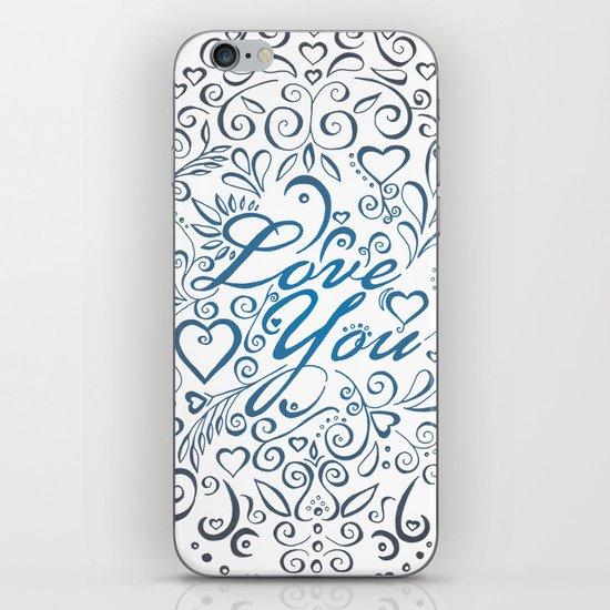LOVE YOU iPhone & iPod Skin