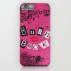 The ORIGINAL Burn Book design from the movie Mean Girls iPhone 6 Slim Case