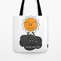 My Day Without You Tote Bag