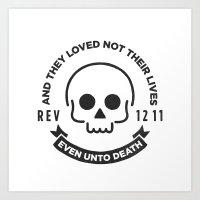 Even Unto Death Art Print