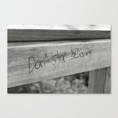 Don't Stop Believing Canvas Print