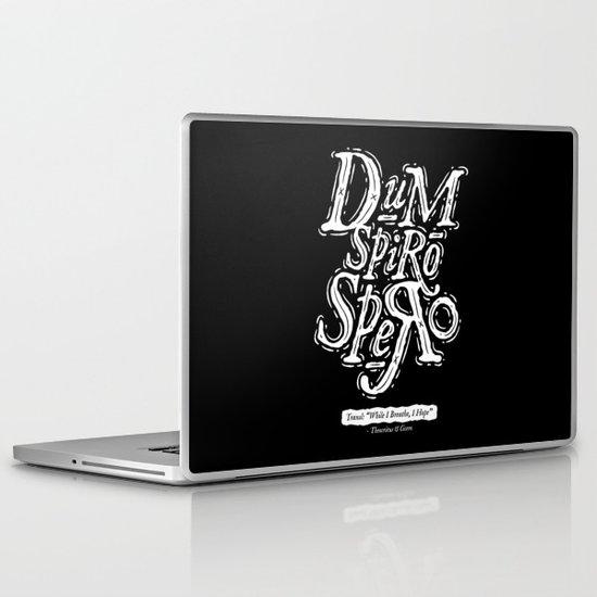 Dum Spiro Spero Laptop & iPad Skin