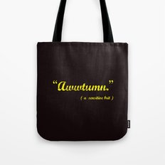 It's Awwtumn Tote Bag