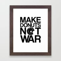 Make Donuts Not War Framed Art Print
