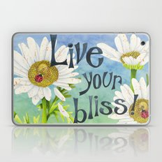 Live Your Bliss Laptop & iPad Skin