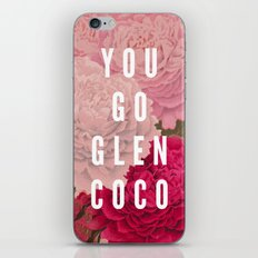 You Go Glen Coco iPhone & iPod Skin