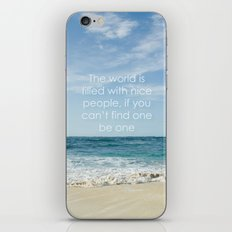 the world is filled with nice people iPhone & iPod Skin