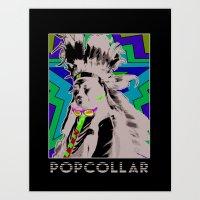 PopCollar W/JMR1 Art Print