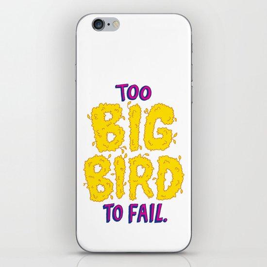 TOO BIG BIRD TO FAIL iPhone & iPod Skin