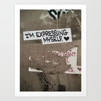 i'm expressing myself Art Print