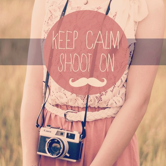 Keep Calm & Shoot On  Art Print