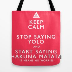 Keep Calm Forget YOLO Tote Bag