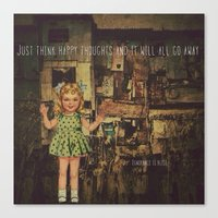 My responce to Happiness is a Choice Canvas Print