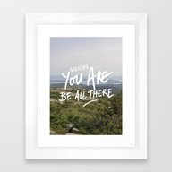 Be All There Framed Art Print