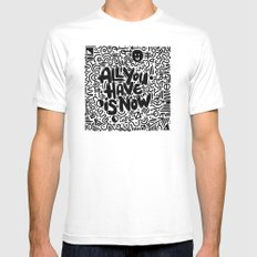 ALL YOU HAVE IS NOW Mens Fitted Tee White SMALL