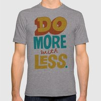 Do More with Less Mens Fitted Tee Athletic Grey SMALL
