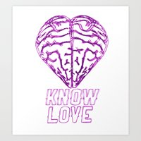 Know Love Art Print