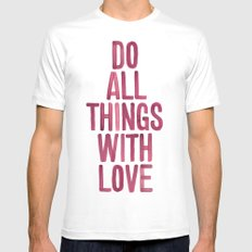 Do All Things With Love SMALL Mens Fitted Tee White