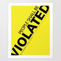 People Shall Be Violated Art Print