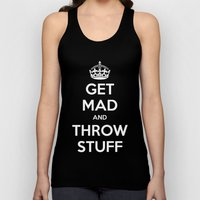 Keep Calm and Get Mad and Throw Stuff Unisex Tank Top