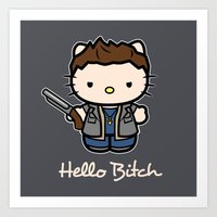 Hello Bitch Art Print