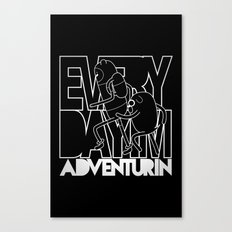 Every Day I'm Adventurin' - Light Canvas Print